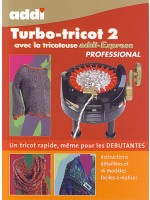 Turbo-Tricot (volume 2) modles pour tricotin ADDI Express