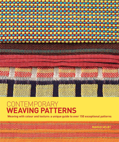 Weaving with Colour and Texture: a Unique Guide to Over 150 Exceptional Patterns by Margo Selby